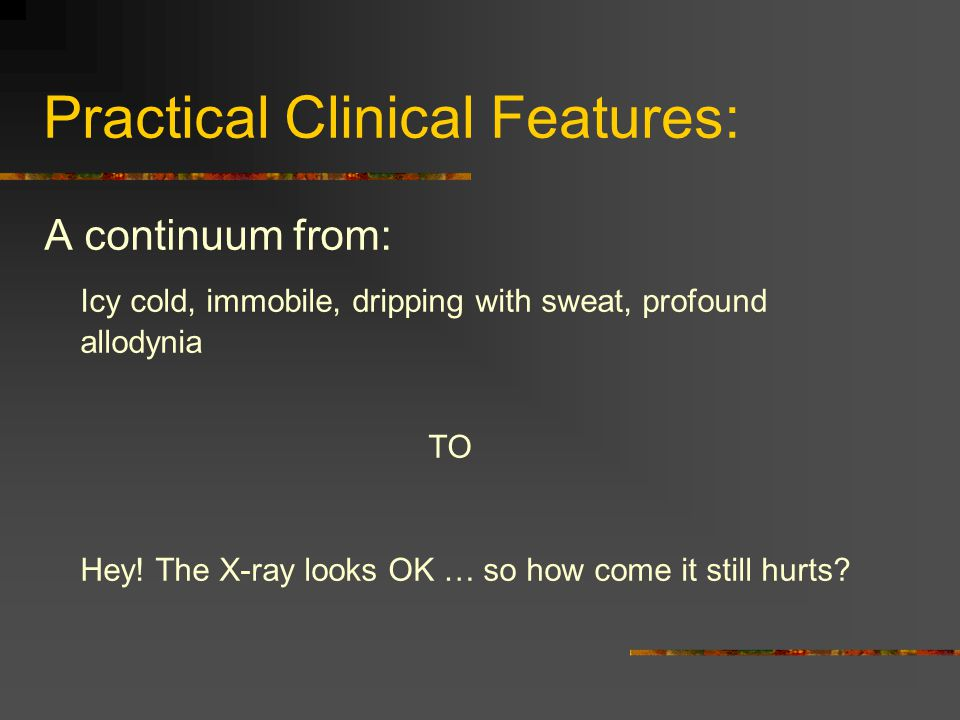 Practical Clinical Features: