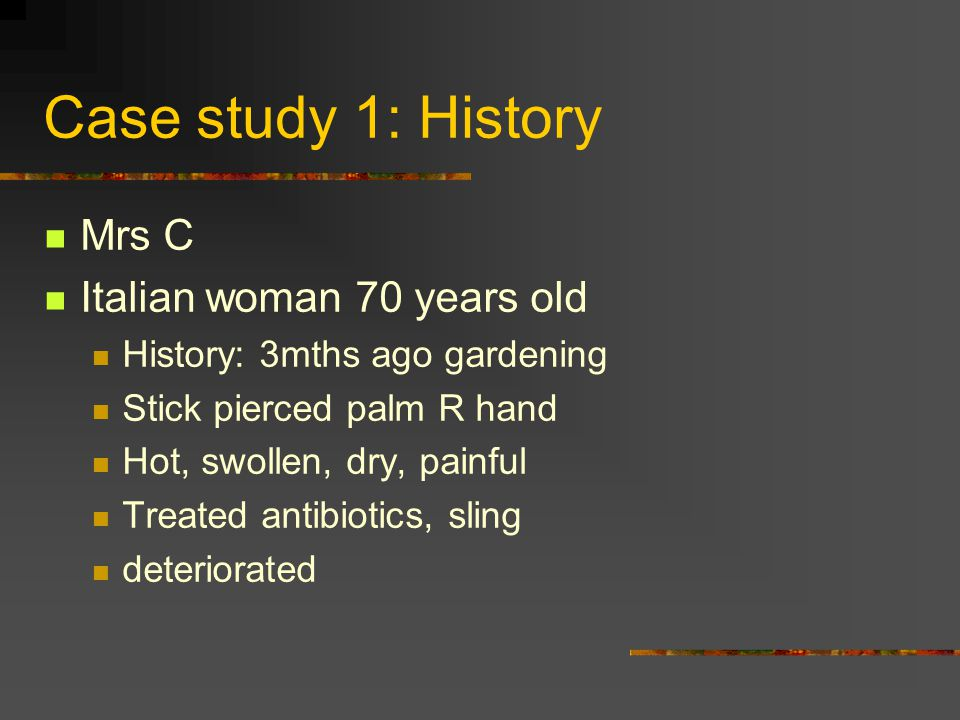 Case study 1: History Mrs C Italian woman 70 years old