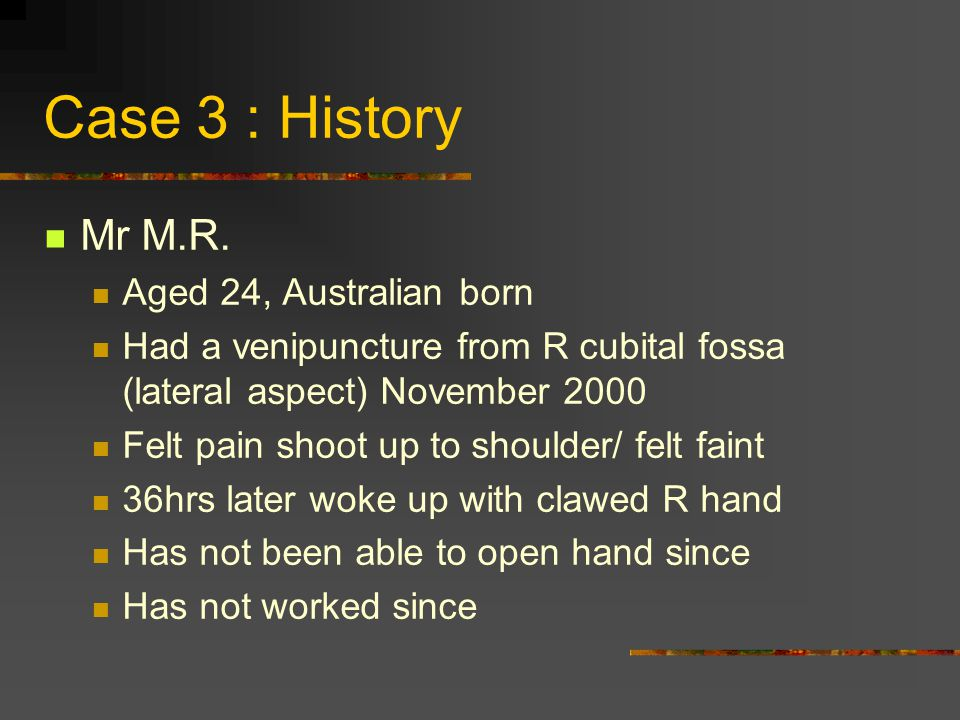 Case 3 : History Mr M.R. Aged 24, Australian born