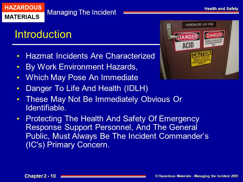 Introduction Hazmat Incidents Are Characterized