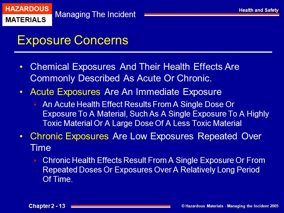 Exposure Concerns Chemical Exposures And Their Health Effects Are Commonly Described As Acute Or Chronic.
