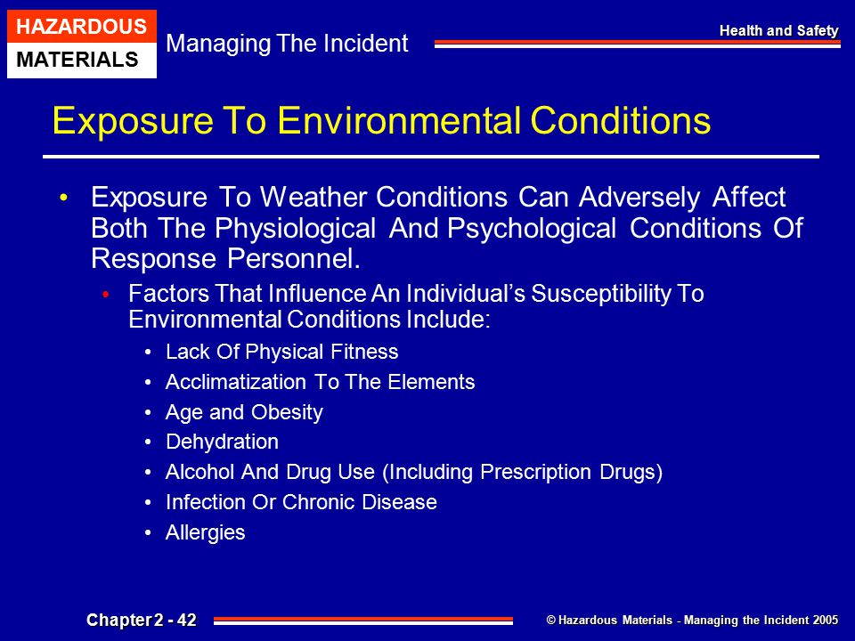 Exposure To Environmental Conditions