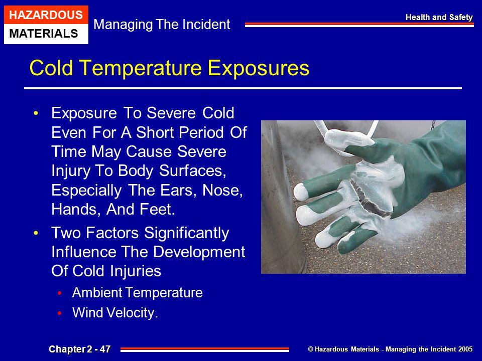 Cold Temperature Exposures