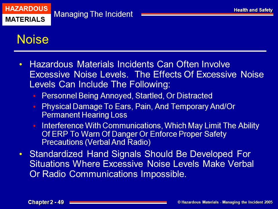 Noise Hazardous Materials Incidents Can Often Involve Excessive Noise Levels. The Effects Of Excessive Noise Levels Can Include The Following:
