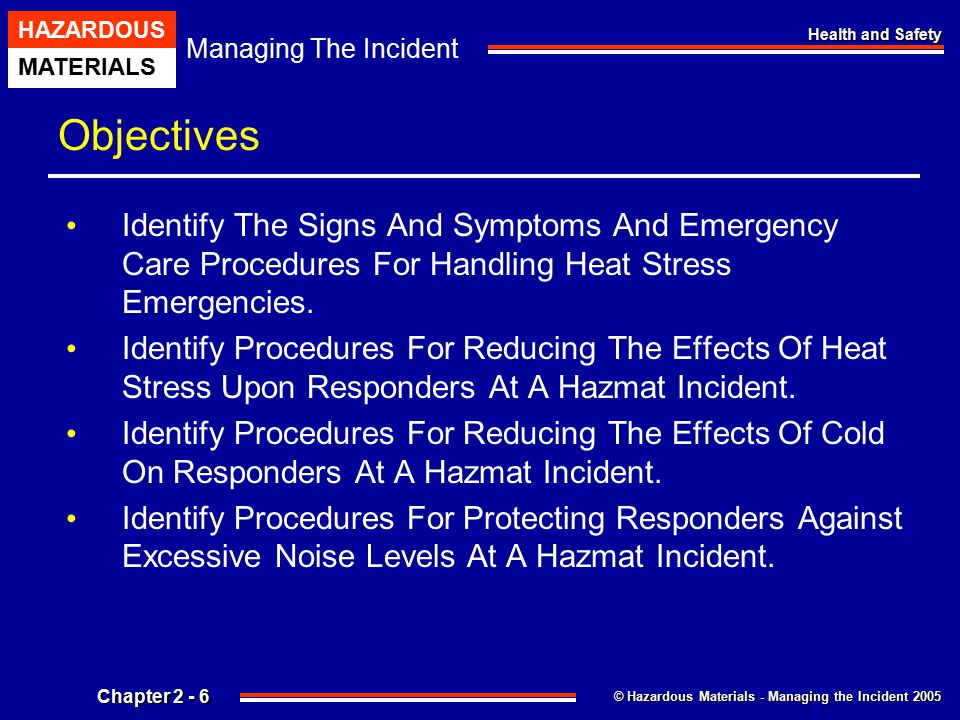 Objectives Identify The Signs And Symptoms And Emergency Care Procedures For Handling Heat Stress Emergencies.
