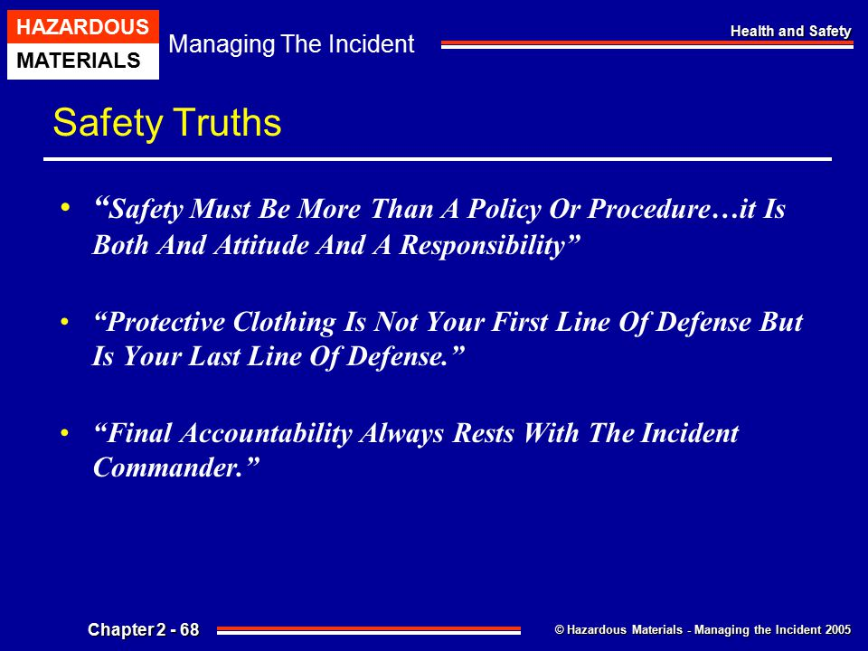 Safety Truths Safety Must Be More Than A Policy Or Procedure…it Is Both And Attitude And A Responsibility