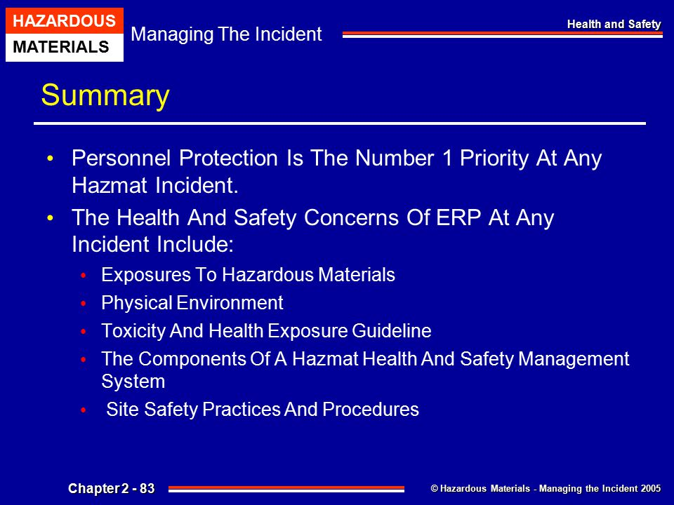 Summary Personnel Protection Is The Number 1 Priority At Any Hazmat Incident. The Health And Safety Concerns Of ERP At Any Incident Include: