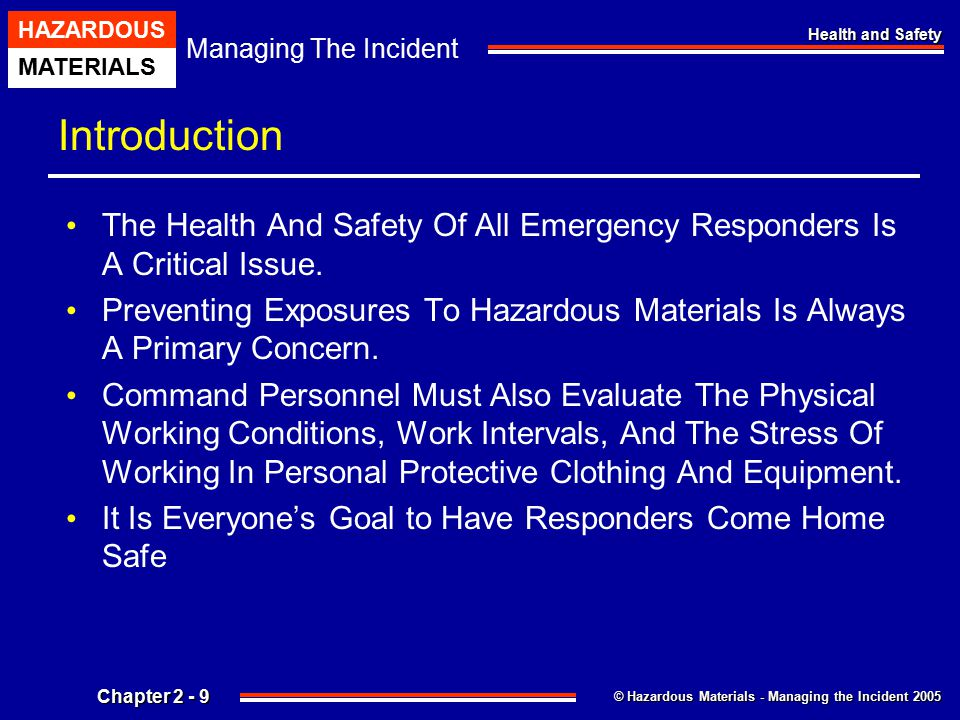 Introduction The Health And Safety Of All Emergency Responders Is A Critical Issue.