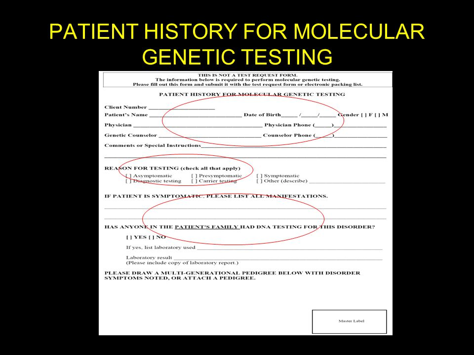 PATIENT HISTORY FOR MOLECULAR GENETIC TESTING
