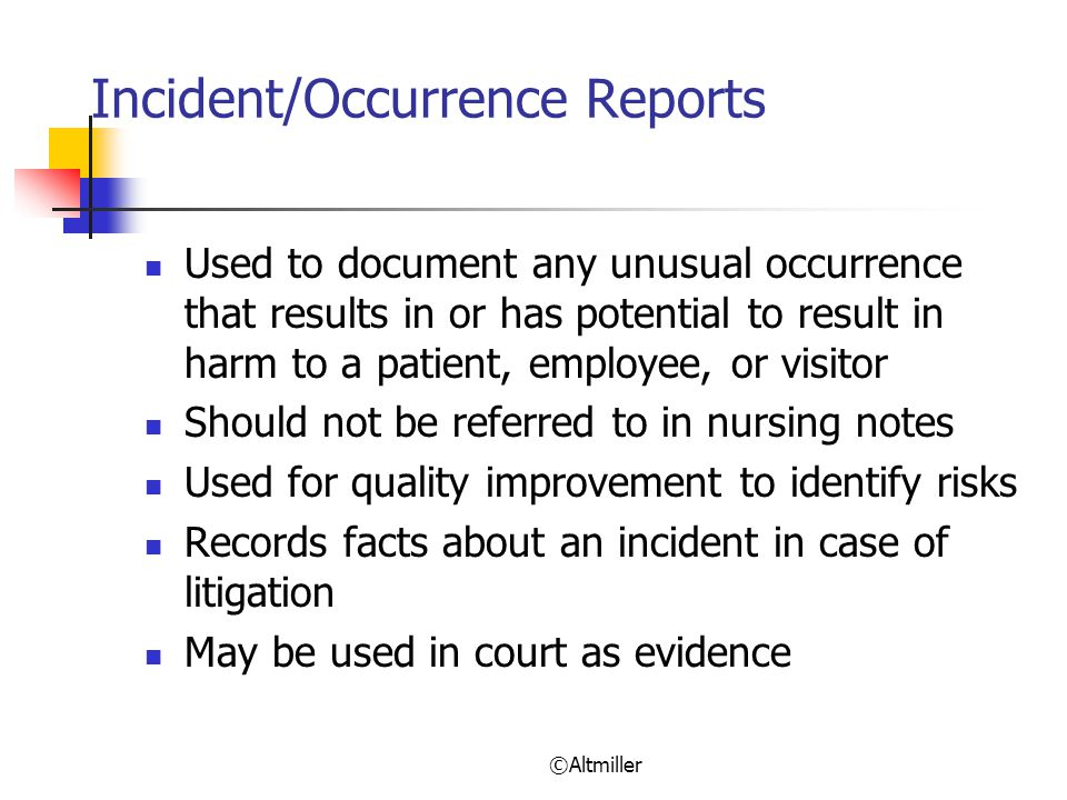 Incident/Occurrence Reports
