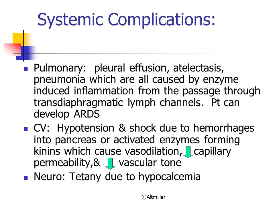 Systemic Complications: