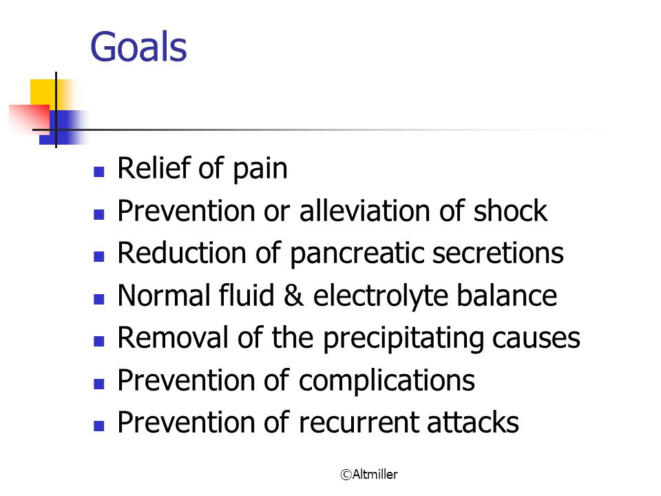 Goals Relief of pain Prevention or alleviation of shock