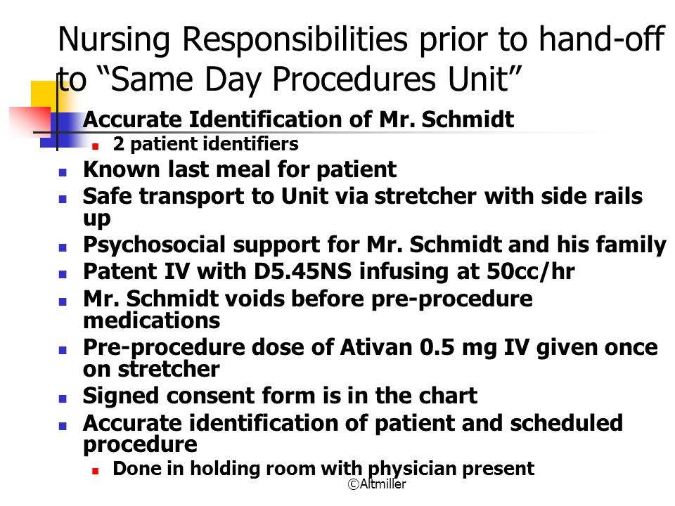 Nursing Responsibilities prior to hand-off to Same Day Procedures Unit
