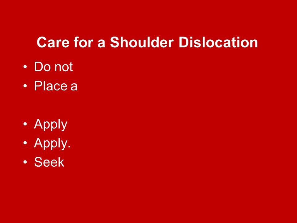 Care for a Shoulder Dislocation