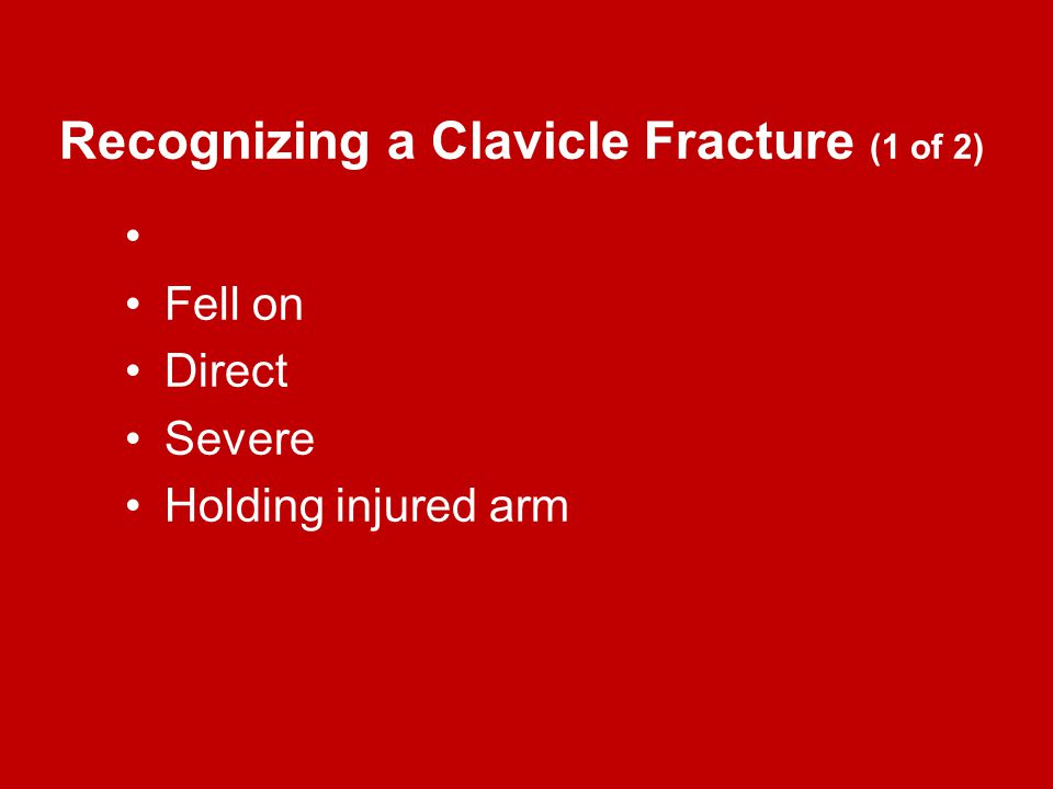 Recognizing a Clavicle Fracture (1 of 2)