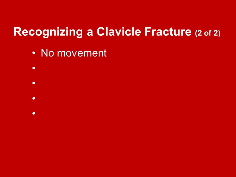 Recognizing a Clavicle Fracture (2 of 2)