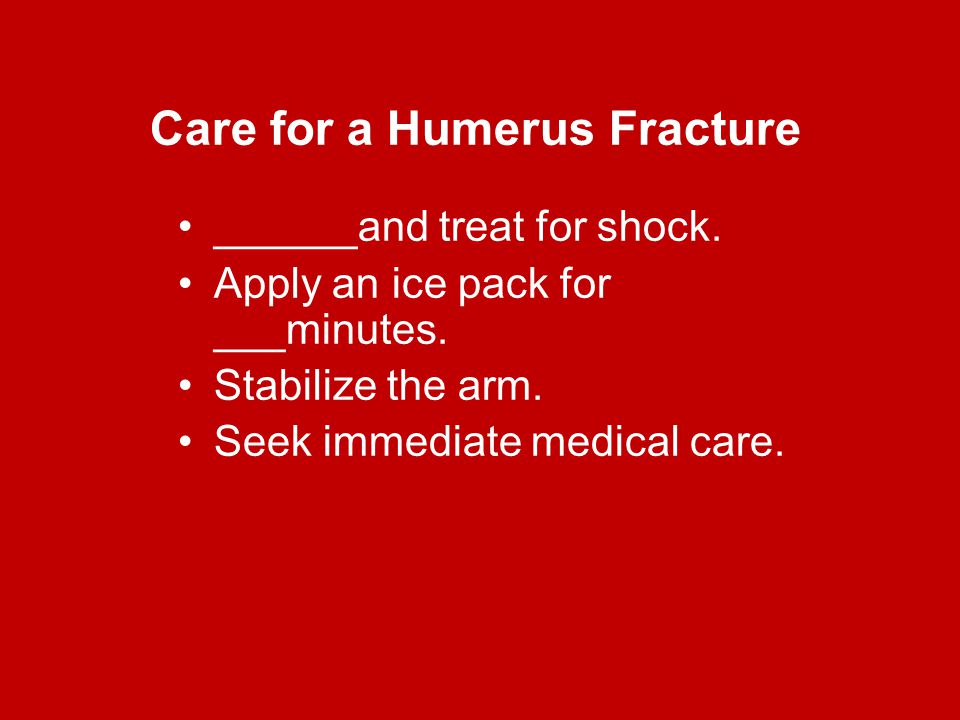 Care for a Humerus Fracture