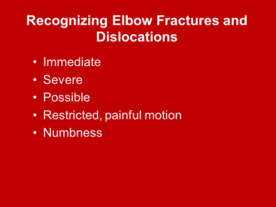 Recognizing Elbow Fractures and Dislocations