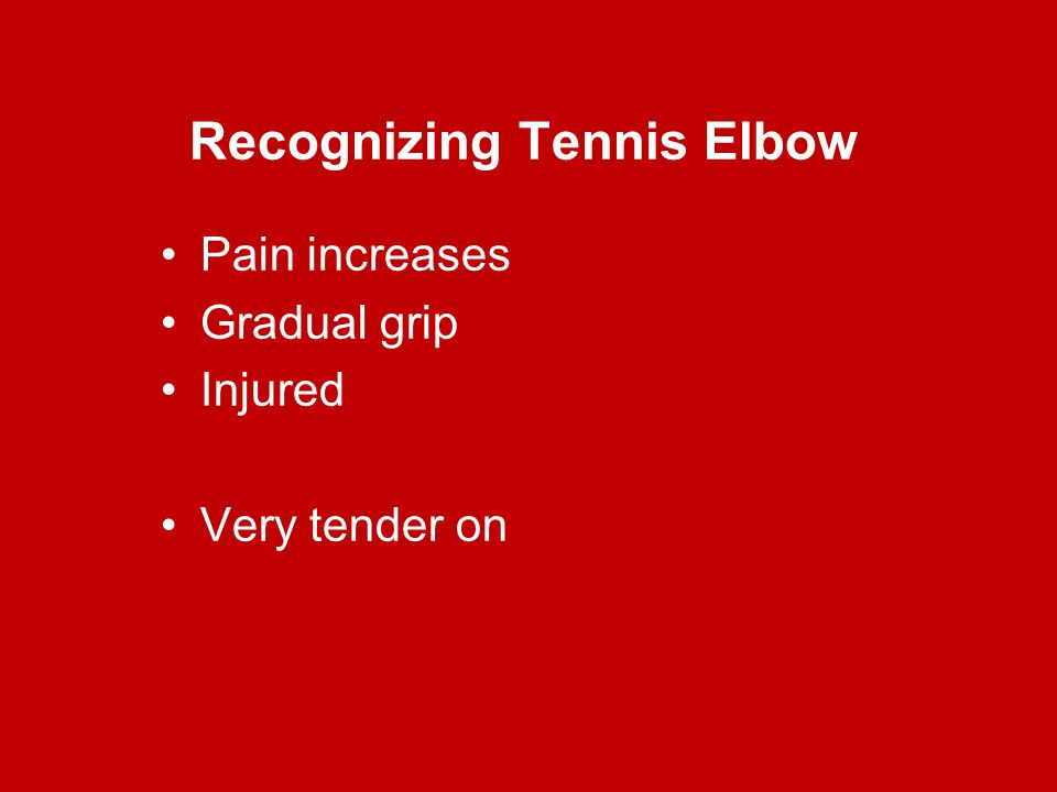 Recognizing Tennis Elbow
