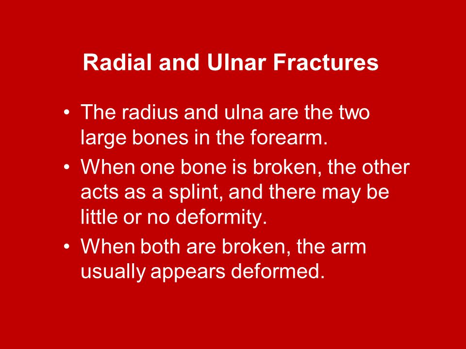 Radial and Ulnar Fractures