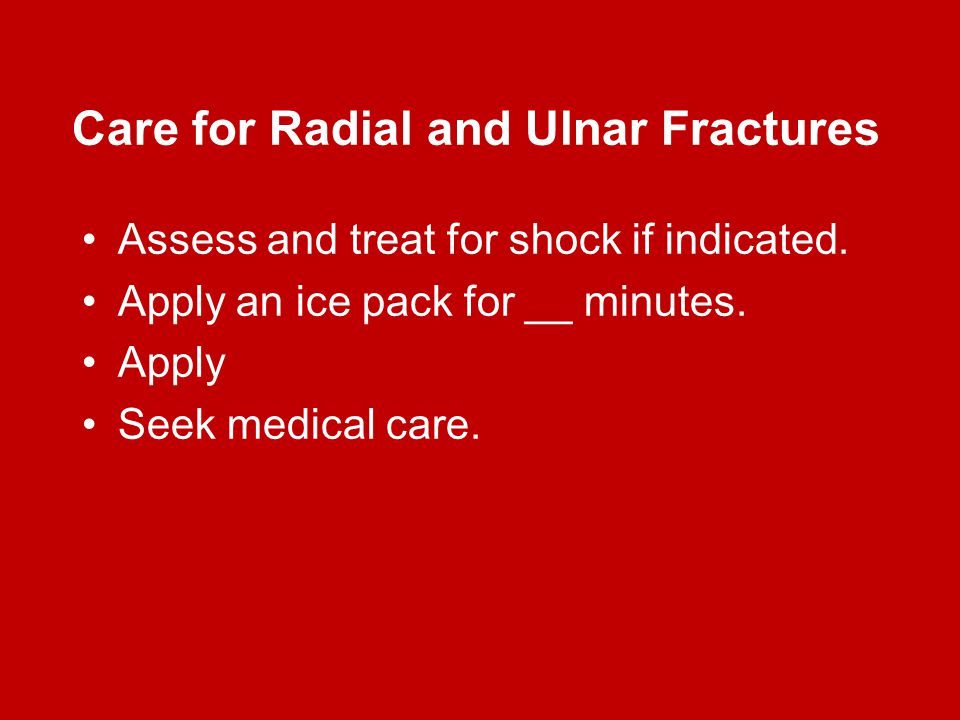 Care for Radial and Ulnar Fractures