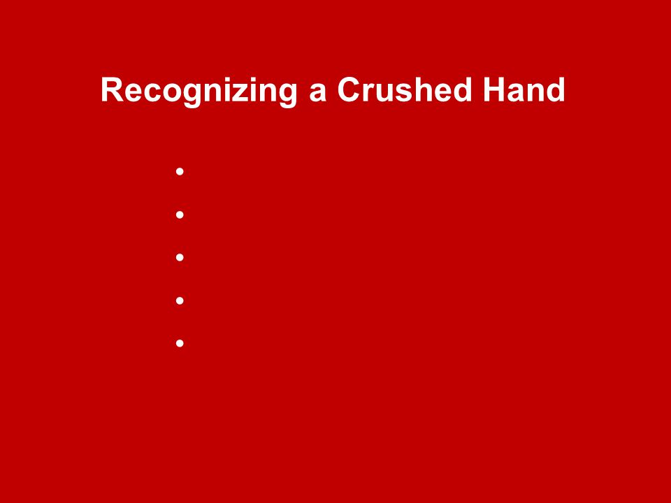 Recognizing a Crushed Hand