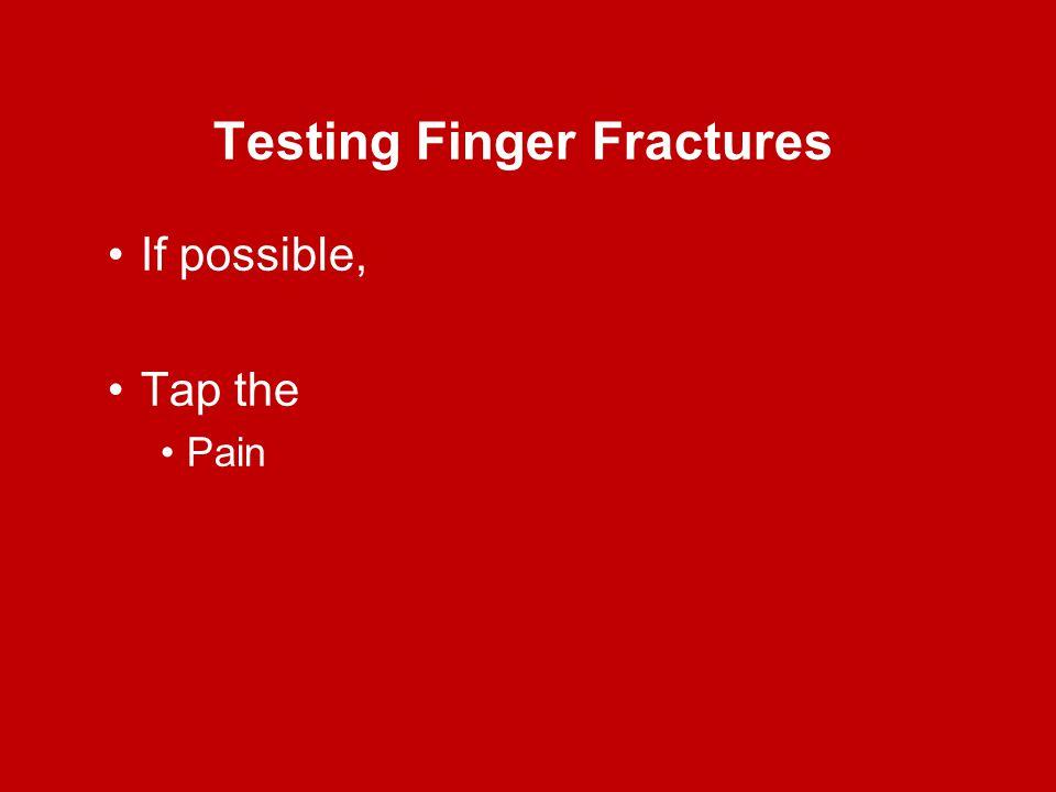 Testing Finger Fractures
