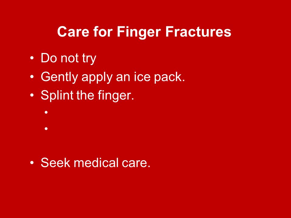 Care for Finger Fractures