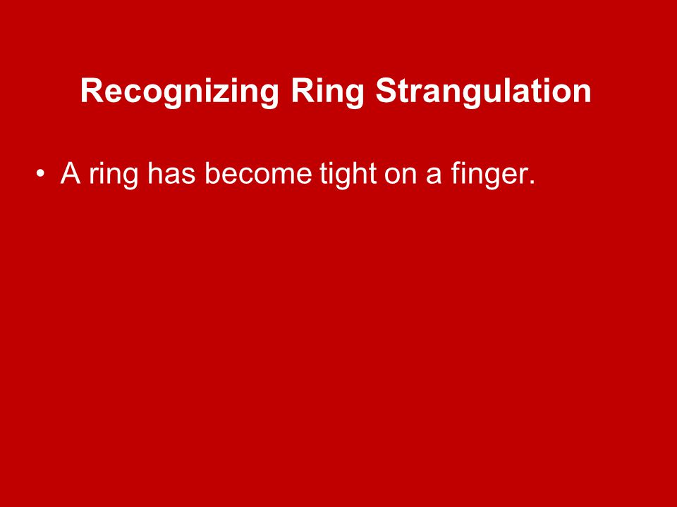 Recognizing Ring Strangulation