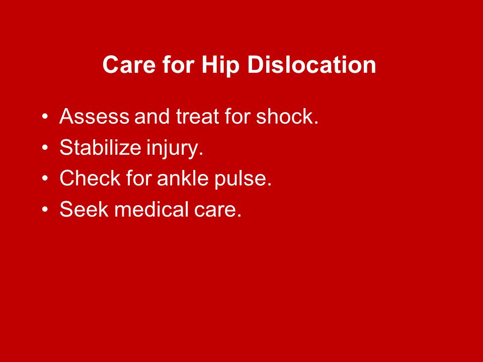 Care for Hip Dislocation