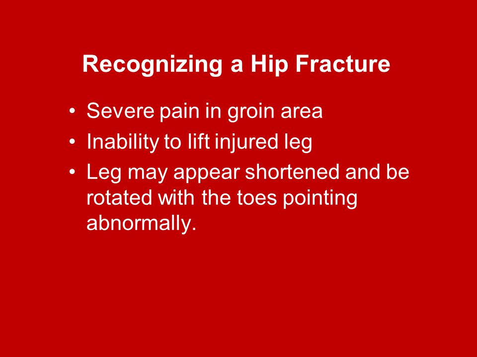 Recognizing a Hip Fracture