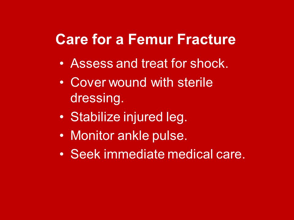 Care for a Femur Fracture