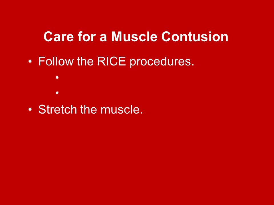 Care for a Muscle Contusion