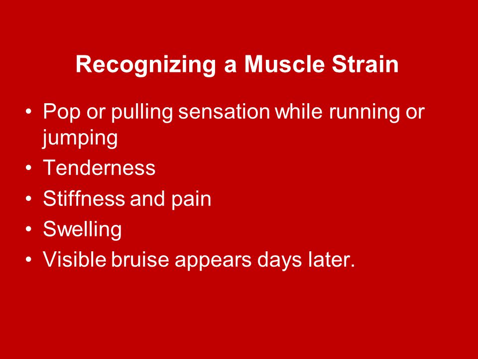 Recognizing a Muscle Strain