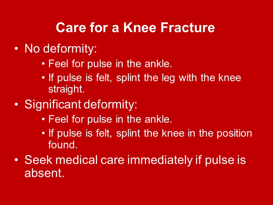 Care for a Knee Fracture