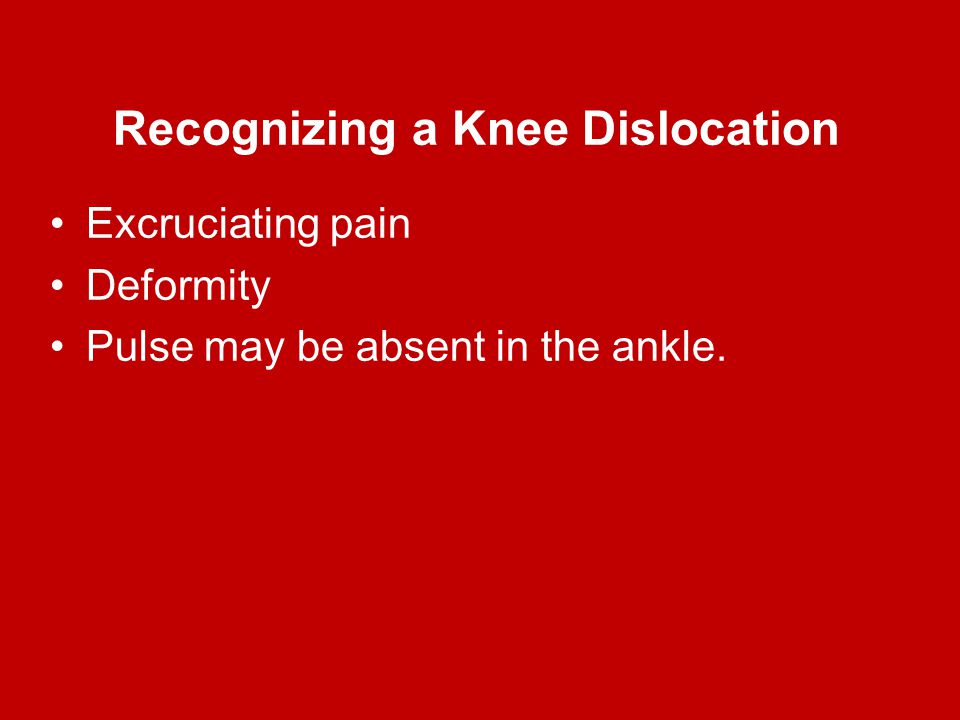 Recognizing a Knee Dislocation