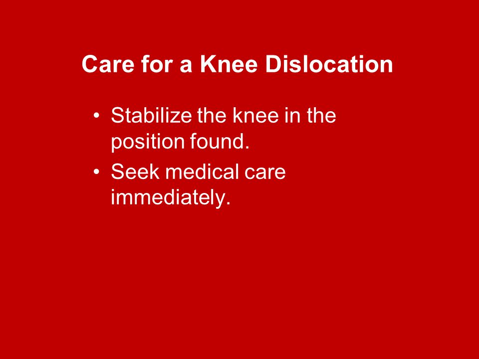 Care for a Knee Dislocation