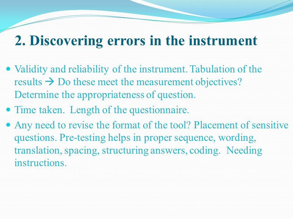 2. Discovering errors in the instrument