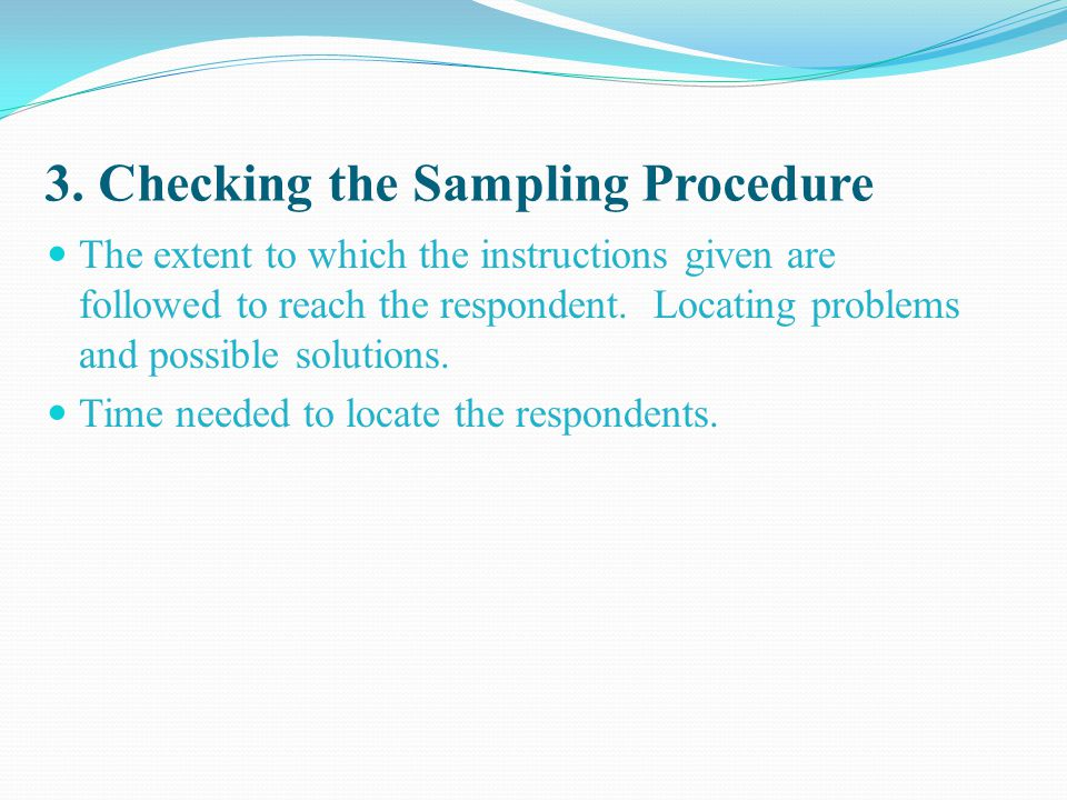 3. Checking the Sampling Procedure