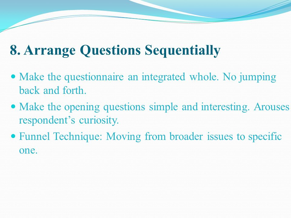 8. Arrange Questions Sequentially