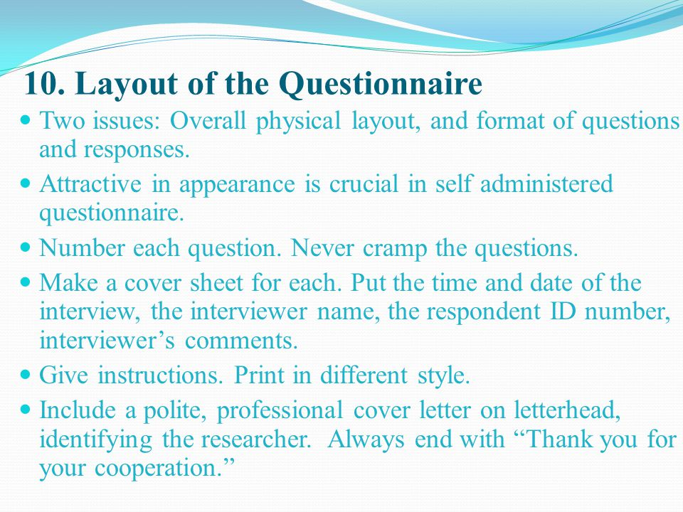10. Layout of the Questionnaire