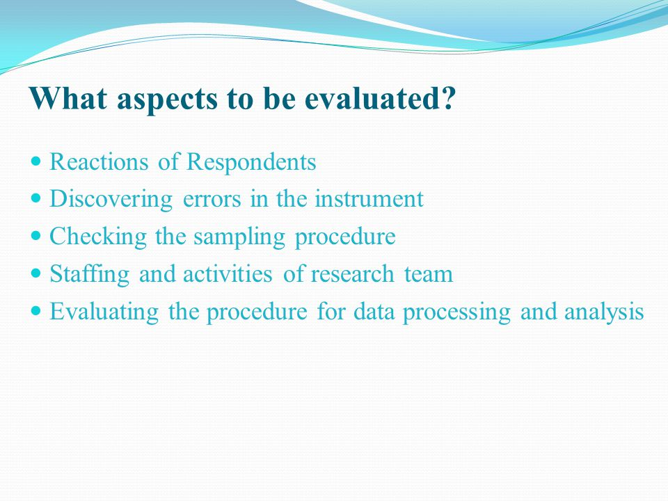 What aspects to be evaluated