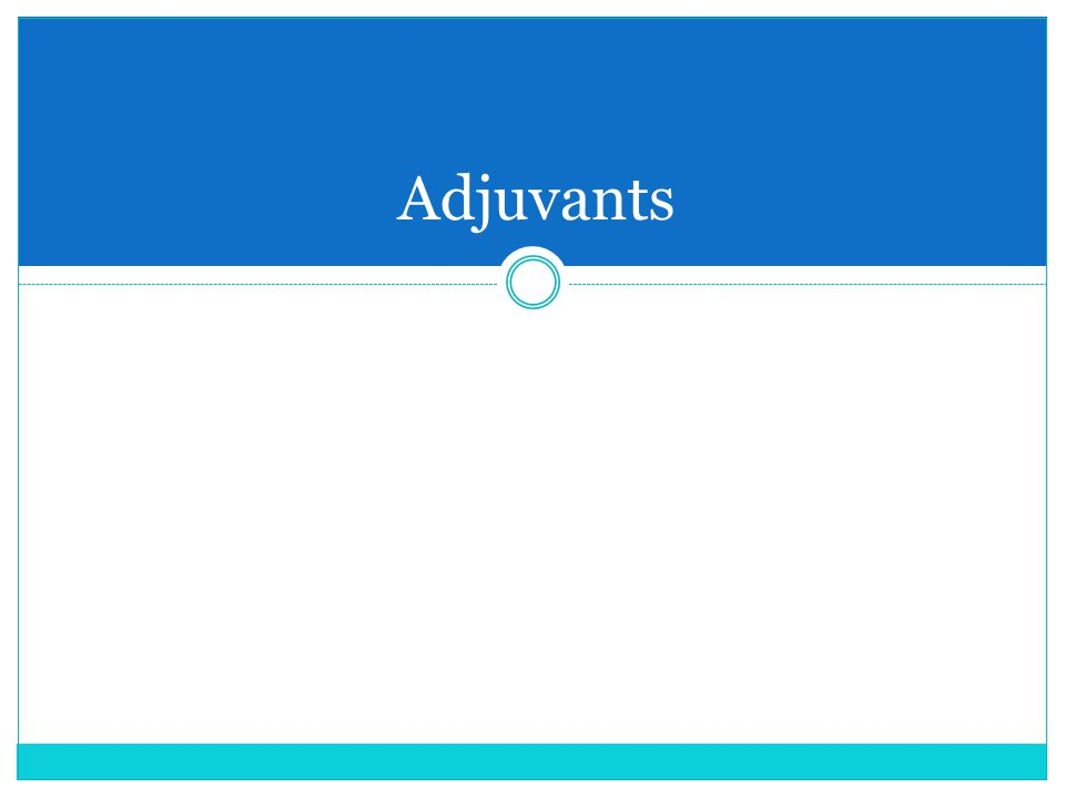 Adjuvants