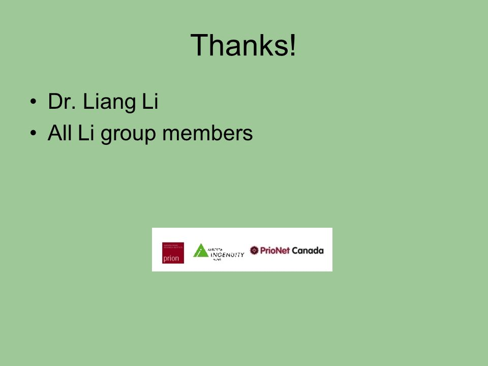Thanks! Dr. Liang Li All Li group members