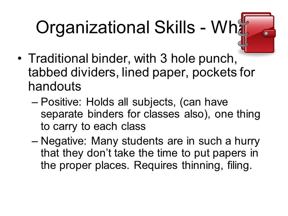 Organizational Skills - What