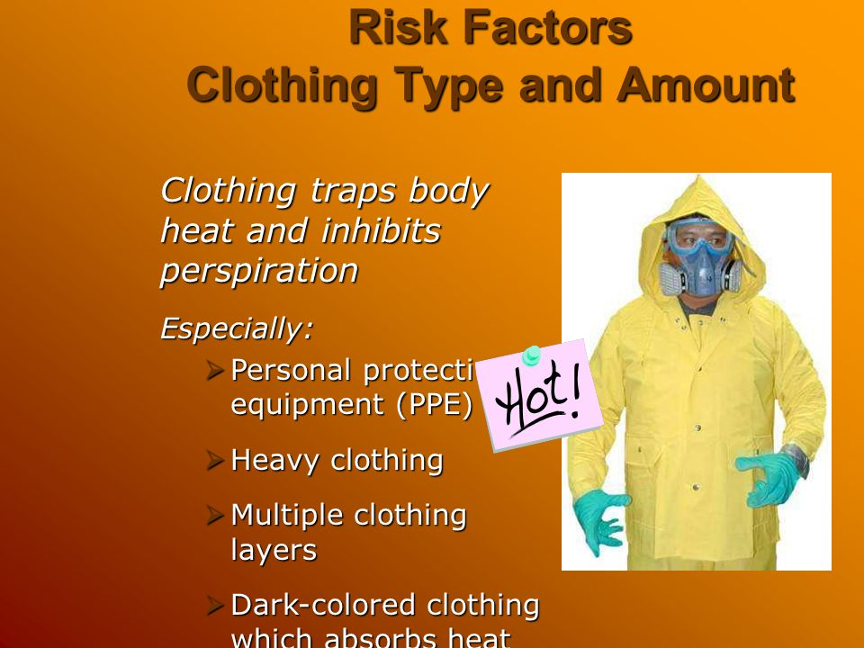 Risk Factors Clothing Type and Amount