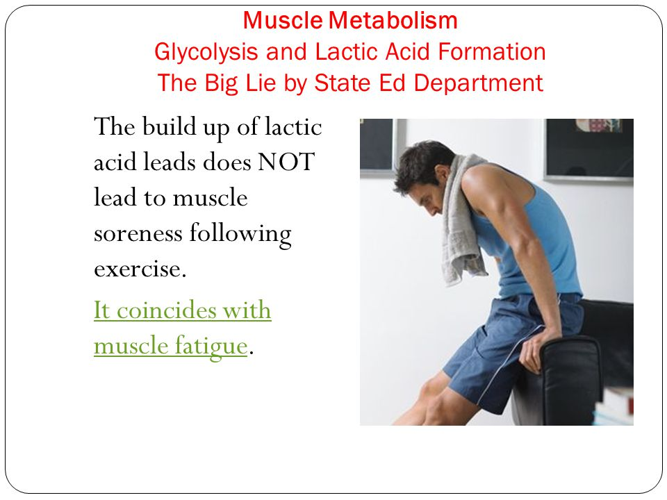 It coincides with muscle fatigue.