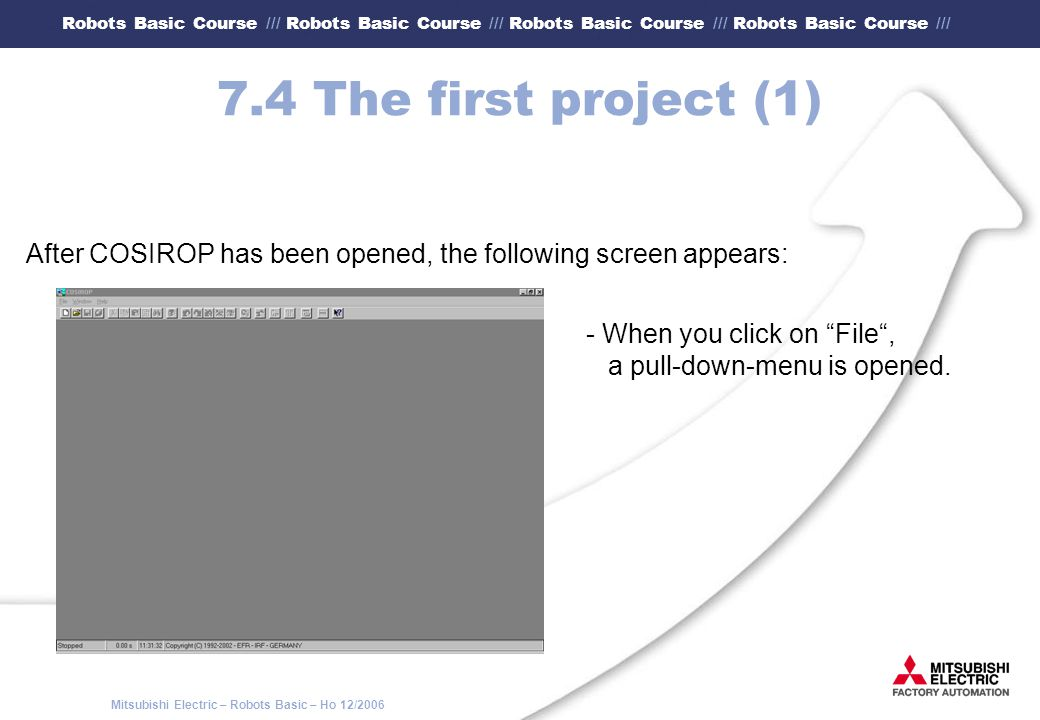 7.4 The first project (1) After COSIROP has been opened, the following screen appears: - When you click on File ,