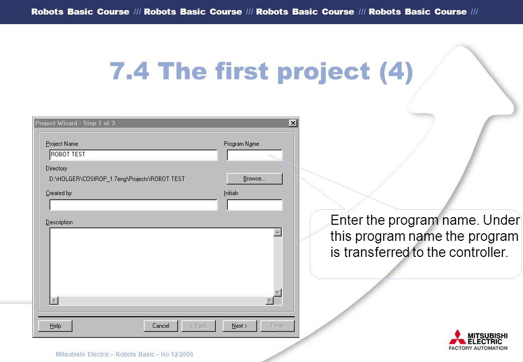 7.4 The first project (4) Enter the program name. Under
