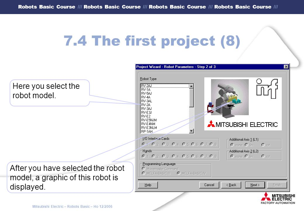 7.4 The first project (8) Here you select the robot model.